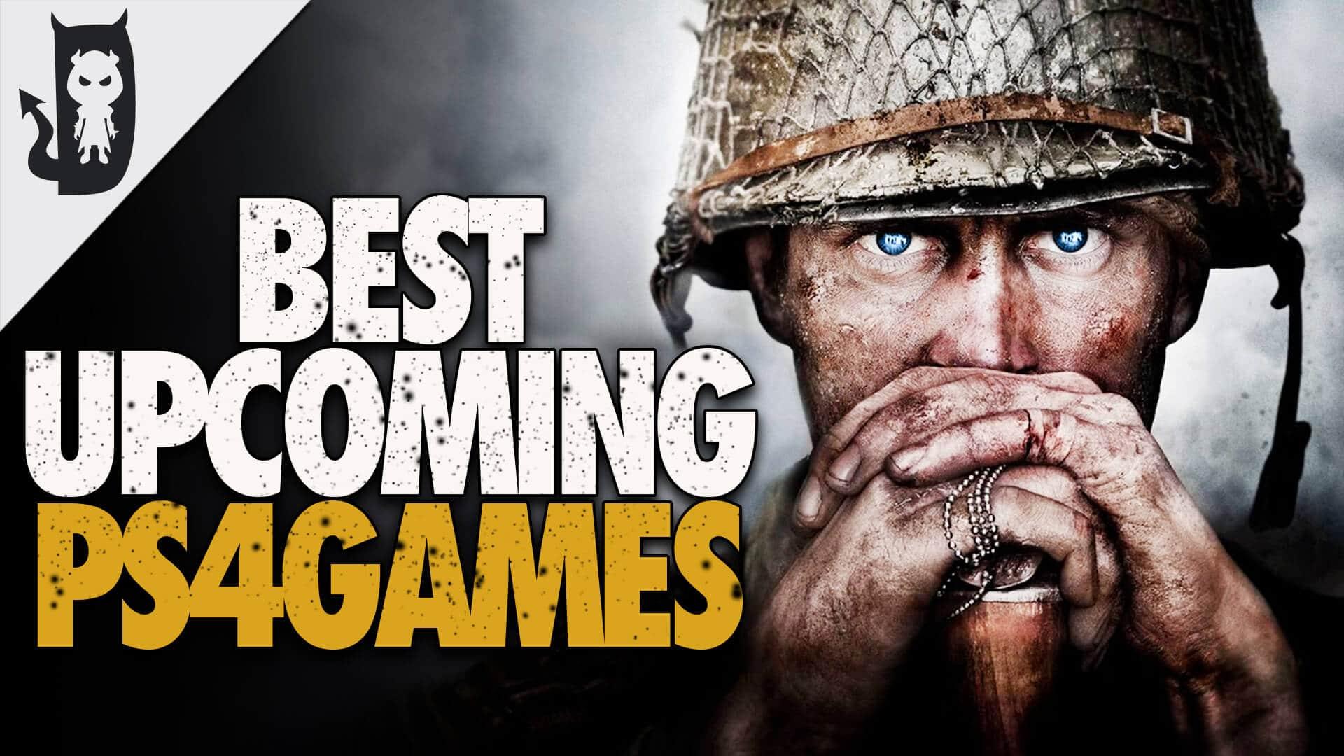 Upcoming ps4 games