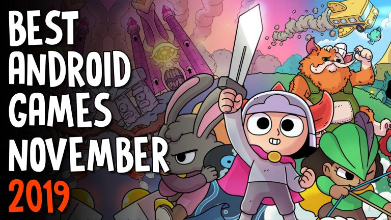 Best Android Games November 2019
