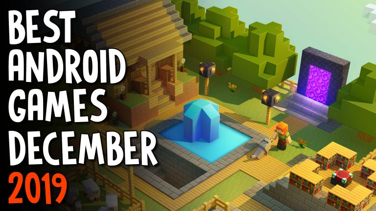 Best Android Games December 2019