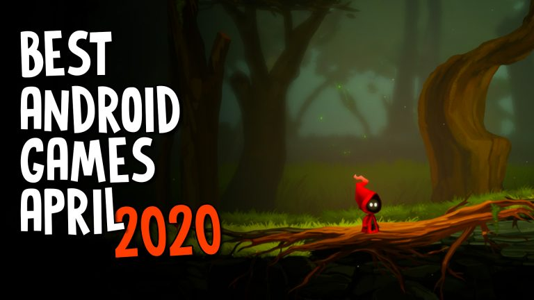 best android games april 2020