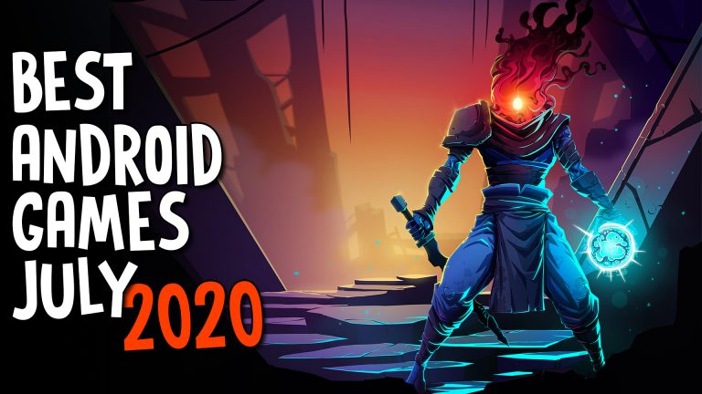best android games july 2020